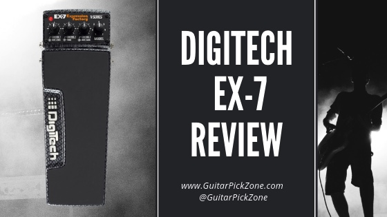 Digitech EX-7 Review