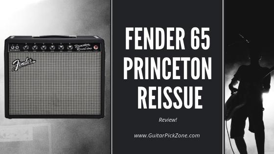 My Fender 65 Princeton Reverb Reissue Review