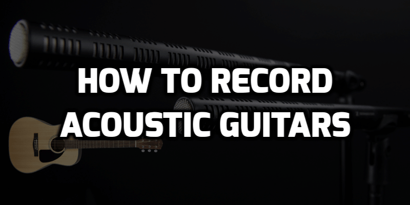 recording acoustic guitar at home