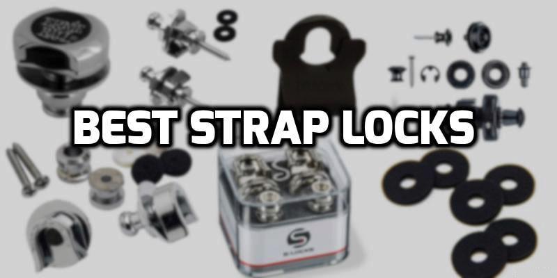 best strap locks for guitar